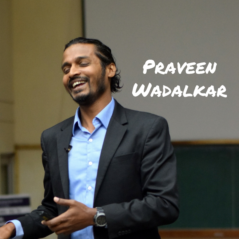Praveen Wadalkar on The Inspiring Talk