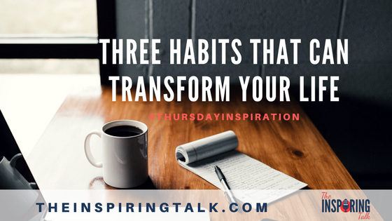 three habits that can transform your life- banner